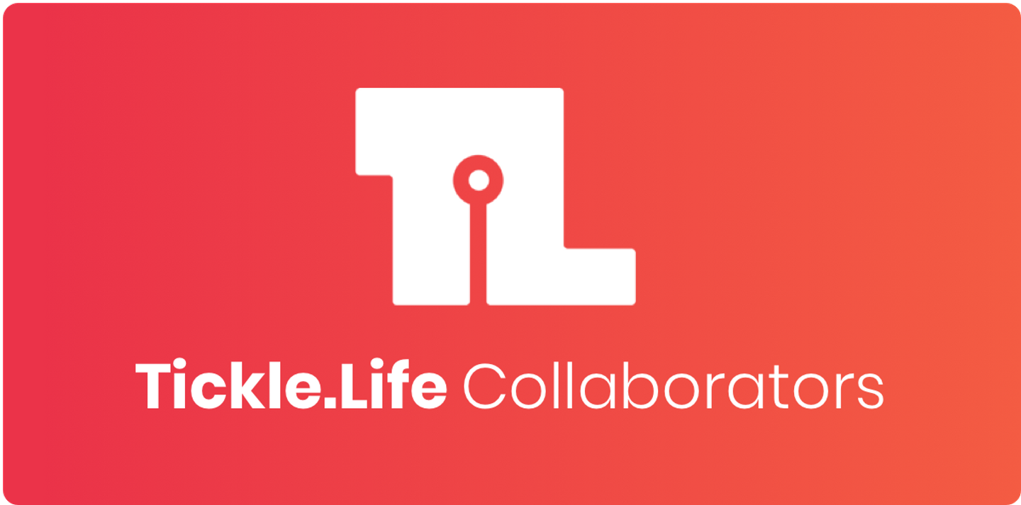 Tickle.Life is Empowering Discovery through Collaboration