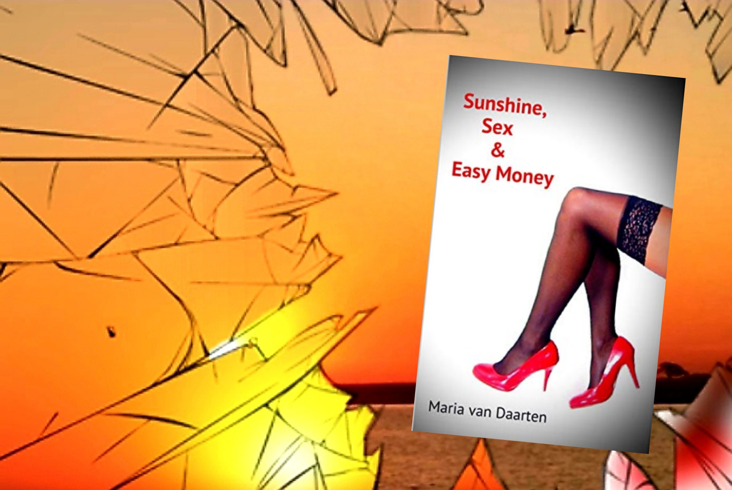 Chapter 4: Sunshine, Sex and Easy Money