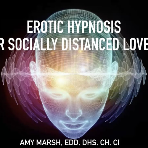 Erotic Hypnosis for Socially Distanced Lovers
