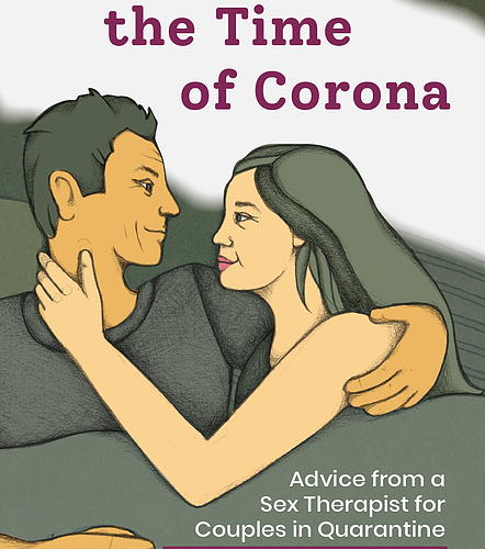 Book Review: Love in the Time of Corona: Advice from a Sex Therapist for Couples in Quarantine