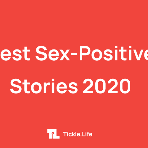 Best Sex-Positive Stories 2020
