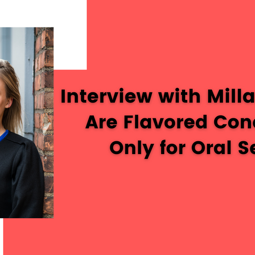 Interview with Milla Impola: Are Flavored Condoms Only for Oral Sex?