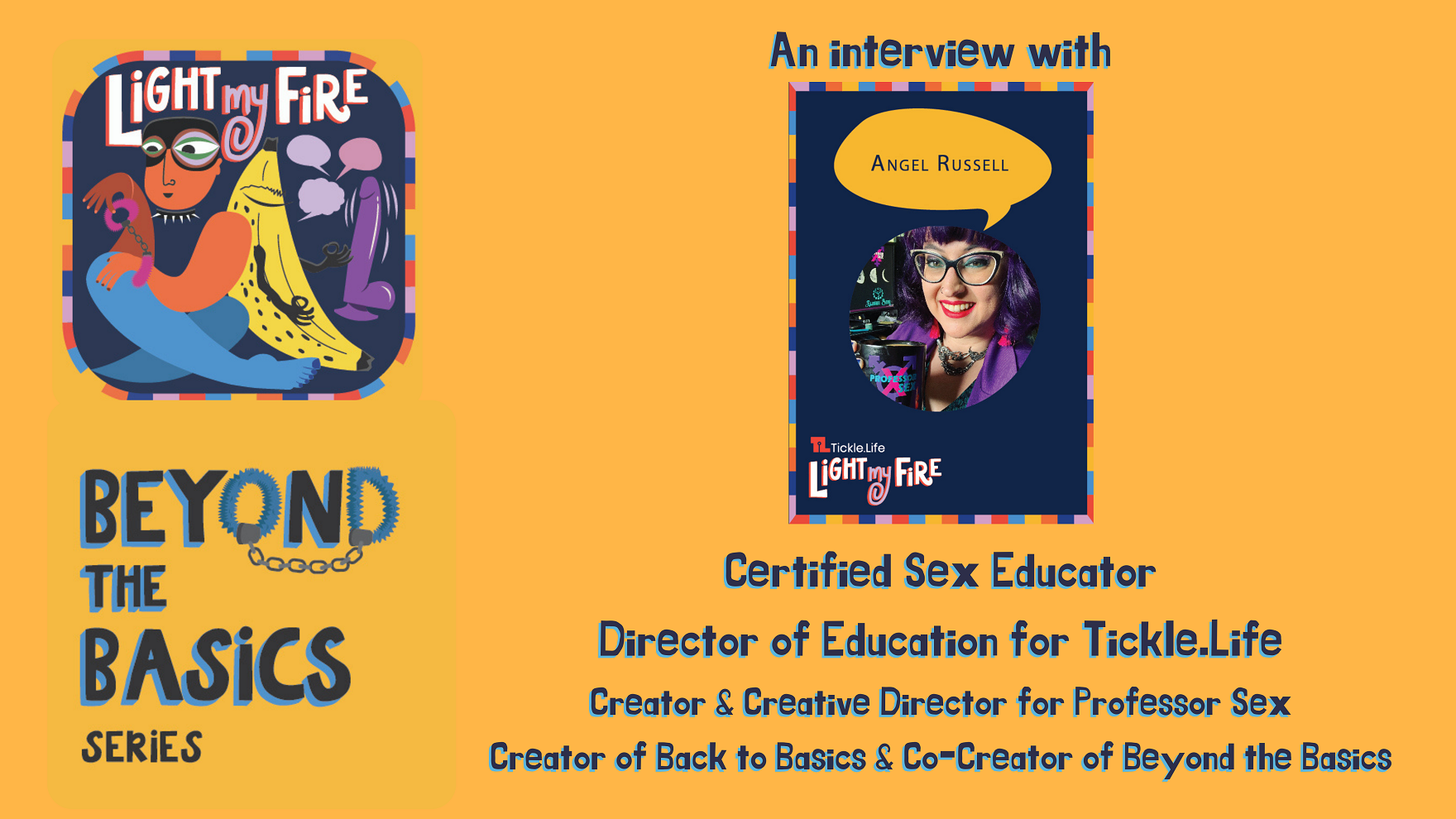 Interview with Angel Russell, Director of Education, Tickle.Life